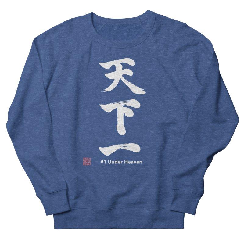 """#1 Under Heaven"" (Tenkaichi) Japanese Kanji with Stamp and English text (White) Men's Sweatshirt by KansaiChick Japanese Kanji Shop"