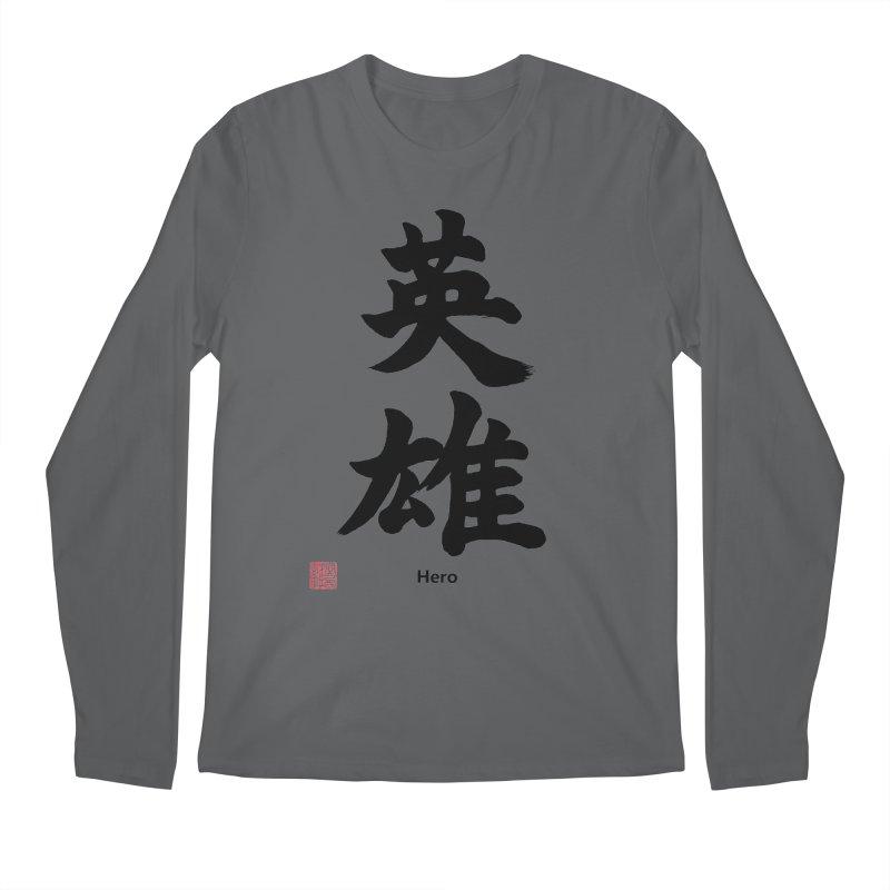 """Hero"" written in Japanese Kanji with artist stamp and English text Men's Longsleeve T-Shirt by KansaiChick Japanese Kanji Shop"