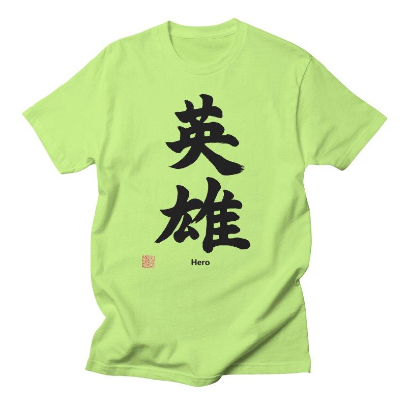 """Hero"" written in Japanese Kanji with artist stamp and English text Men's T-Shirt by KansaiChick Japanese Kanji Shop"