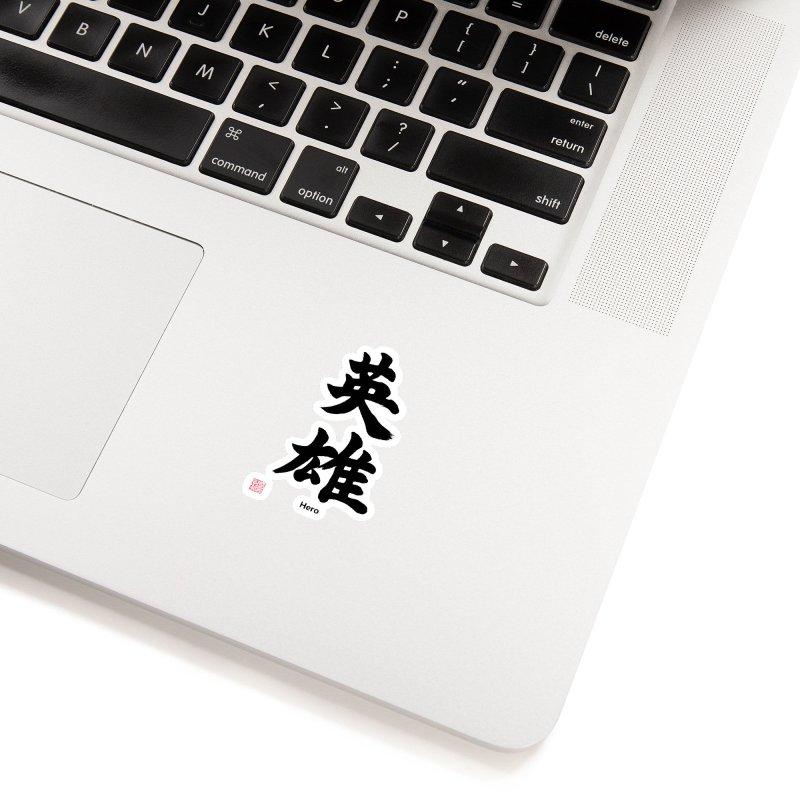 """Hero"" written in Japanese Kanji with artist stamp and English text Accessories Sticker by KansaiChick Japanese Kanji Shop"
