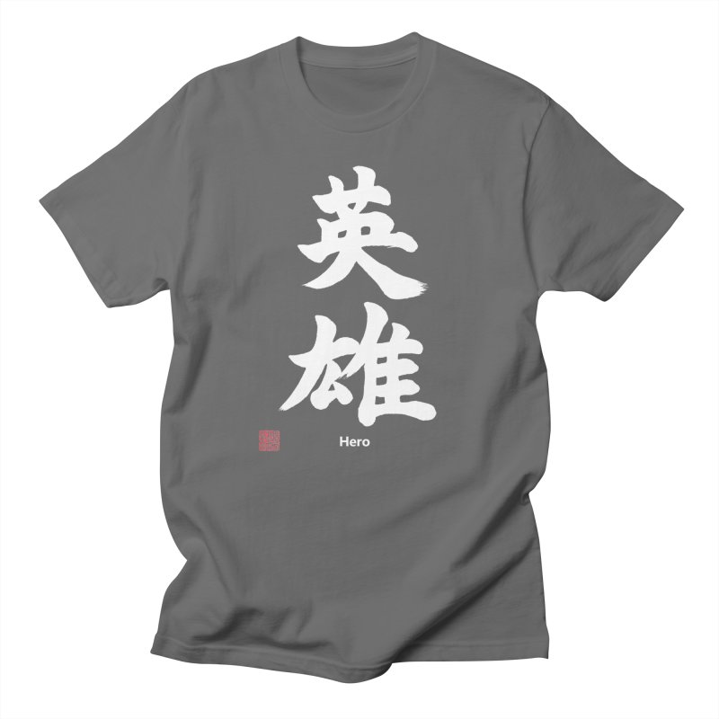 """Hero"" written in Japanese Kanji (white) with artist stamp and English text Men's T-Shirt by KansaiChick Japanese Kanji Shop"