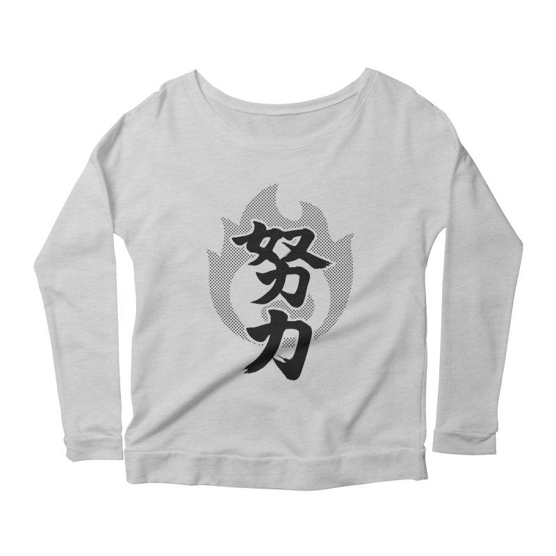Pushing Yourself (Doryoku) Kanji On Fire Women's Scoop Neck Longsleeve T-Shirt by KansaiChick Japanese Kanji Shop