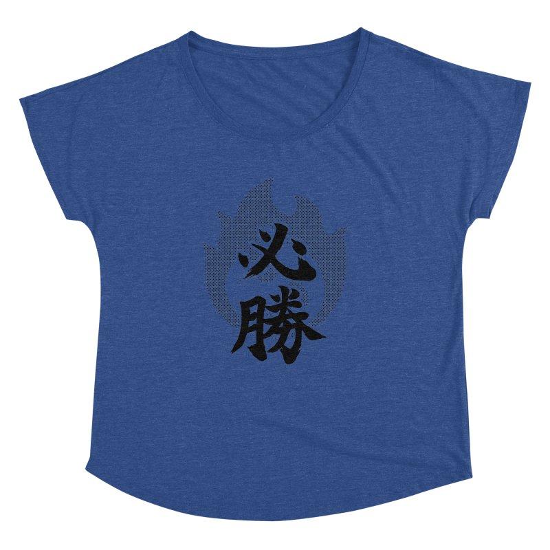 Certain Victory (Hisshou) Kanji On Fire Women's Dolman Scoop Neck by KansaiChick Japanese Kanji Shop