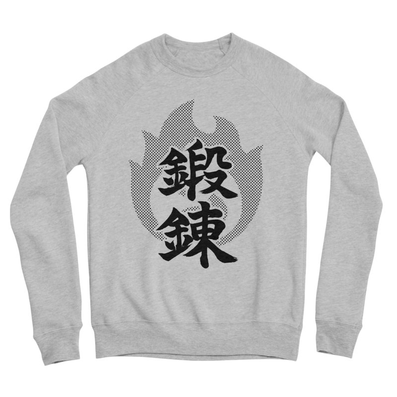 Training (Tanren) Kanji On Fire Women's Sponge Fleece Sweatshirt by KansaiChick Japanese Kanji Shop