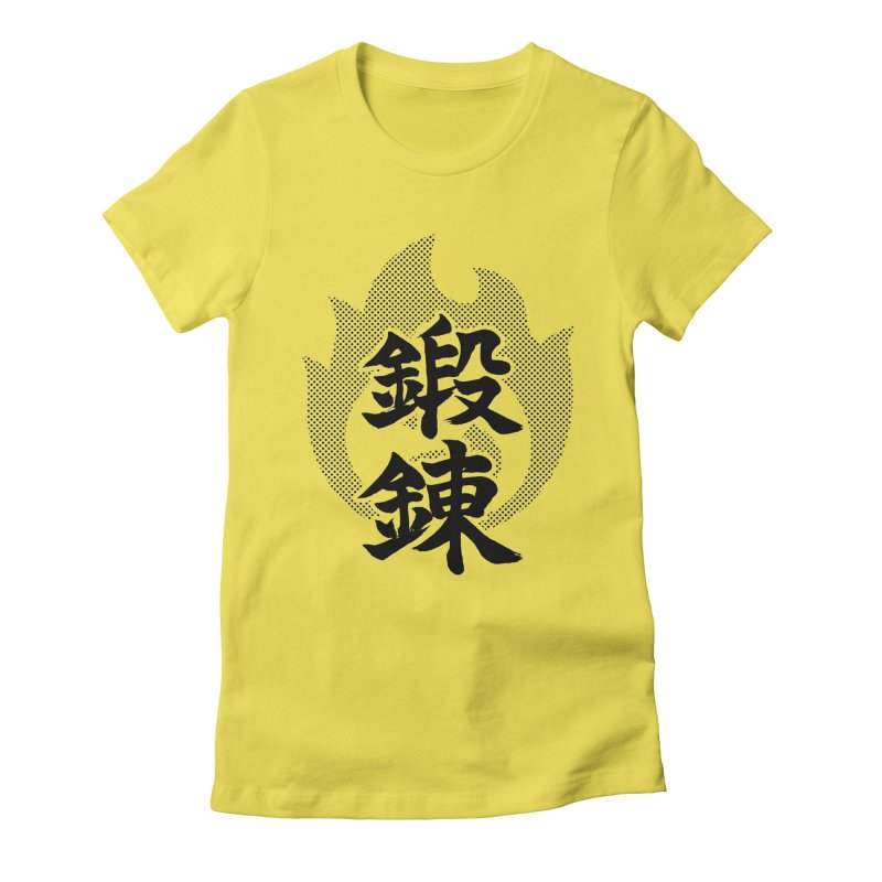 Training (Tanren) Kanji On Fire Women's Fitted T-Shirt by KansaiChick Japanese Kanji Shop