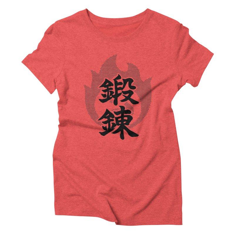 Training (Tanren) Kanji On Fire Women's Triblend T-Shirt by KansaiChick Japanese Kanji Shop