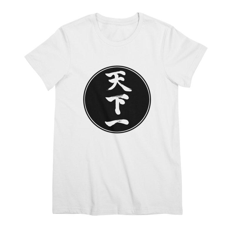 #1 Under Heaven (Tenkaichi) Kanji Circle Pop Art Women's Premium T-Shirt by KansaiChick Japanese Kanji Shop