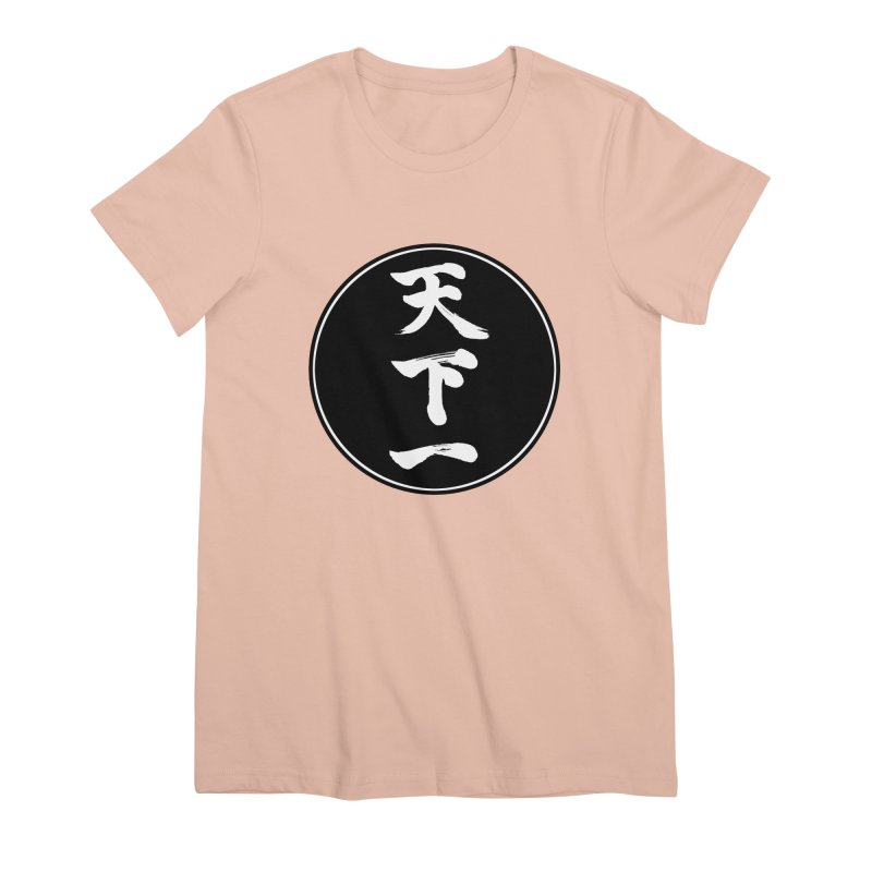 #1 Under Heaven (Tenkaichi) Kanji Circle Pop Art Women's Premium T-Shirt by KansaiChick Japanese Kanji Shop