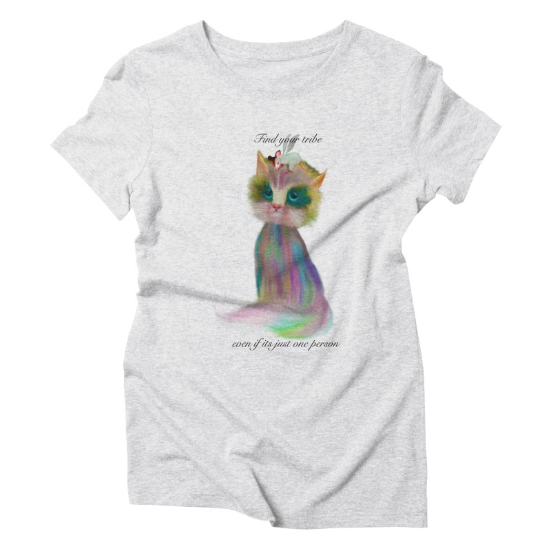 Tribe Women's Triblend T-shirt by Karen Preston's Artist Shop