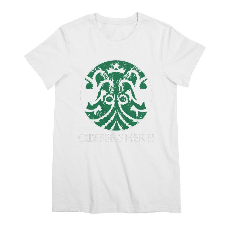 COFFEE IS HERE!!! Women's Premium T-Shirt by karmadesigner's Tee Shirt Shop