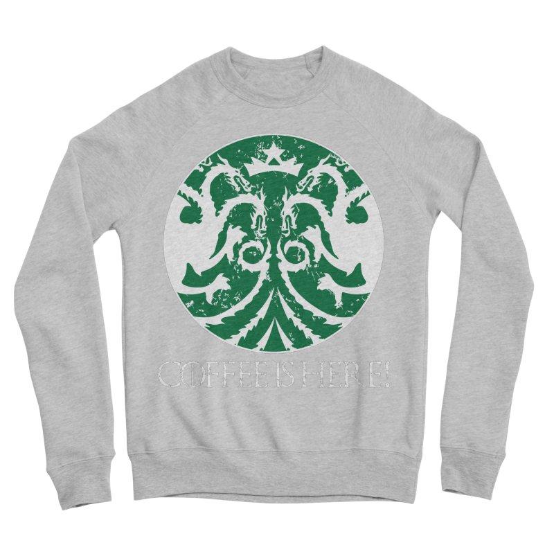 COFFEE IS HERE!!! Men's Sponge Fleece Sweatshirt by karmadesigner's Tee Shirt Shop