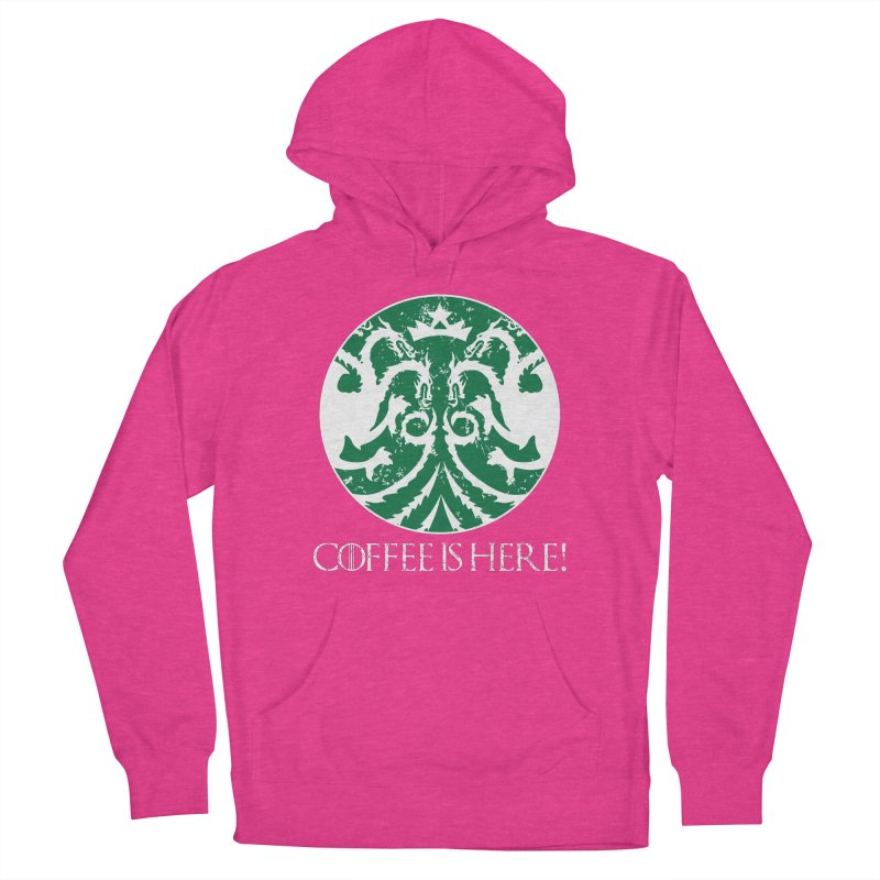 COFFEE IS HERE!!! Women's French Terry Pullover Hoody by karmadesigner's Tee Shirt Shop