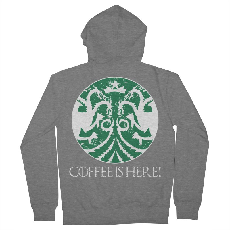COFFEE IS HERE!!! Men's French Terry Zip-Up Hoody by karmadesigner's Tee Shirt Shop