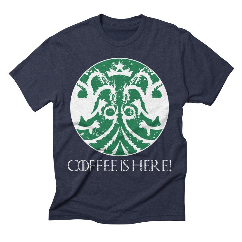 COFFEE IS HERE!!! Men's Triblend T-Shirt by karmadesigner's Tee Shirt Shop