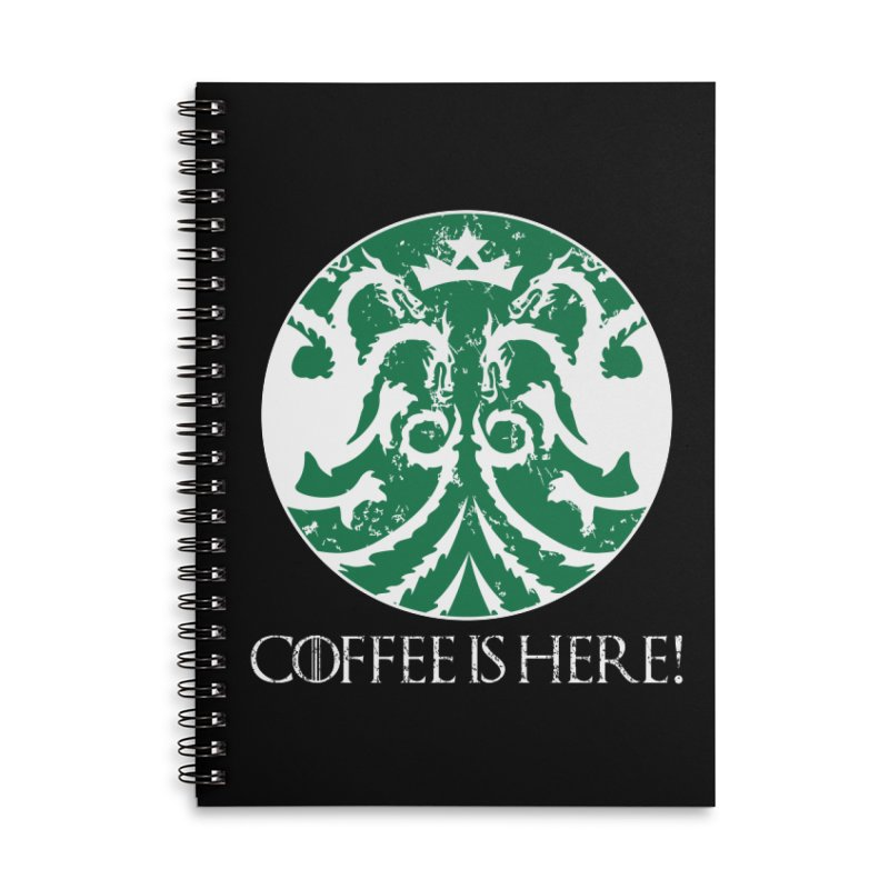 COFFEE IS HERE!!! Accessories Lined Spiral Notebook by karmadesigner's Tee Shirt Shop