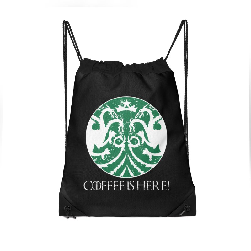 COFFEE IS HERE!!! Accessories Drawstring Bag Bag by karmadesigner's Tee Shirt Shop