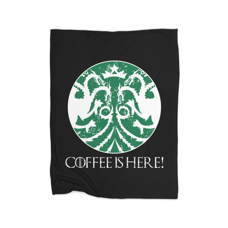 COFFEE IS HERE!!! Home Fleece Blanket Blanket by karmadesigner's Tee Shirt Shop