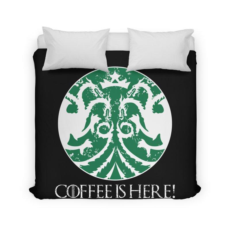 COFFEE IS HERE!!! Home Duvet by karmadesigner's Tee Shirt Shop