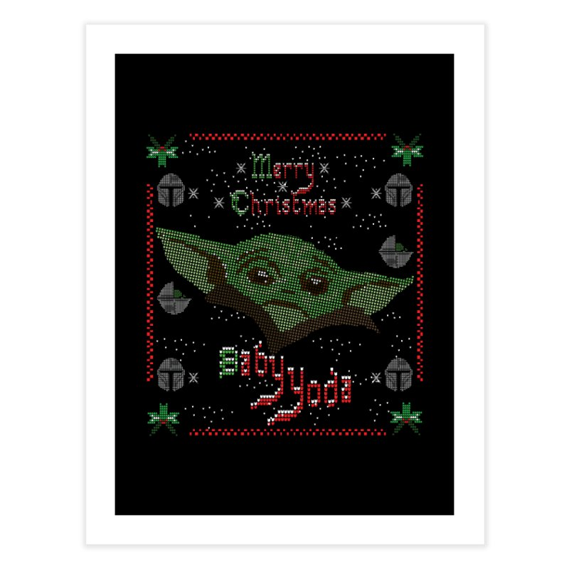 MERRY MANDALORIAN CHRISTMAS BABY YODA Home Fine Art Print by karmadesigner's Tee Shirt Shop
