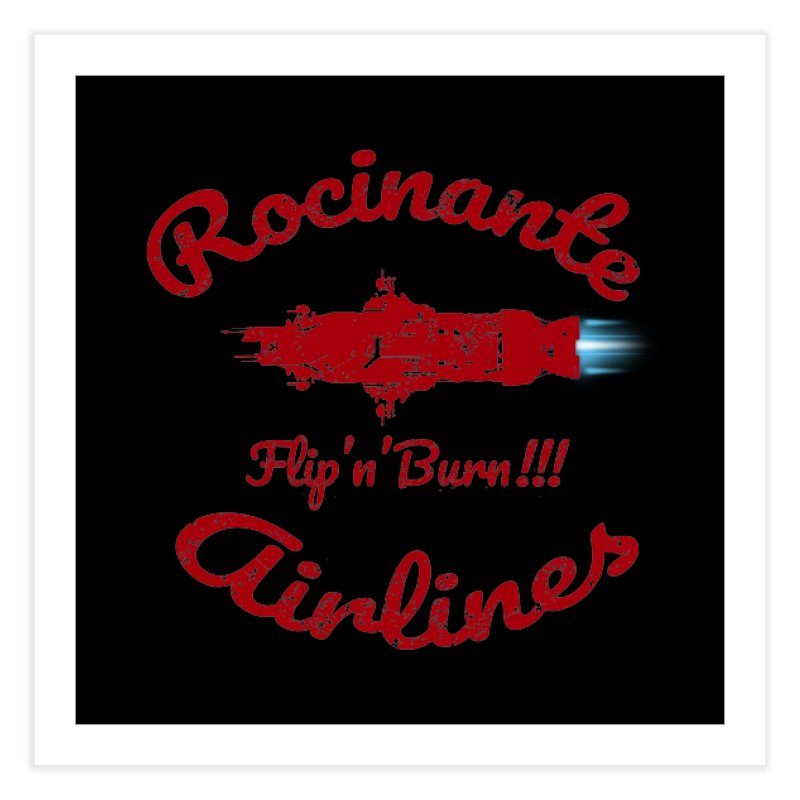 ROCINANTE AIRLINES FLIP'N'BURN! Home Fine Art Print by karmadesigner's Tee Shirt Shop