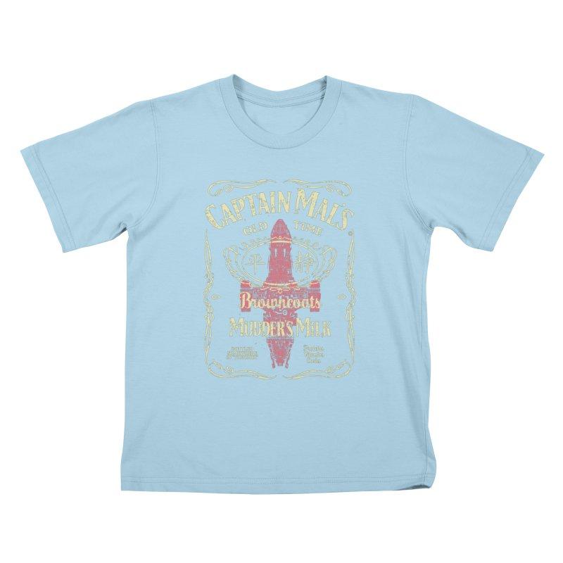 CAPTAIN MAL'S MUDDER'S MILK Kids T-Shirt by karmadesigner's Tee Shirt Shop