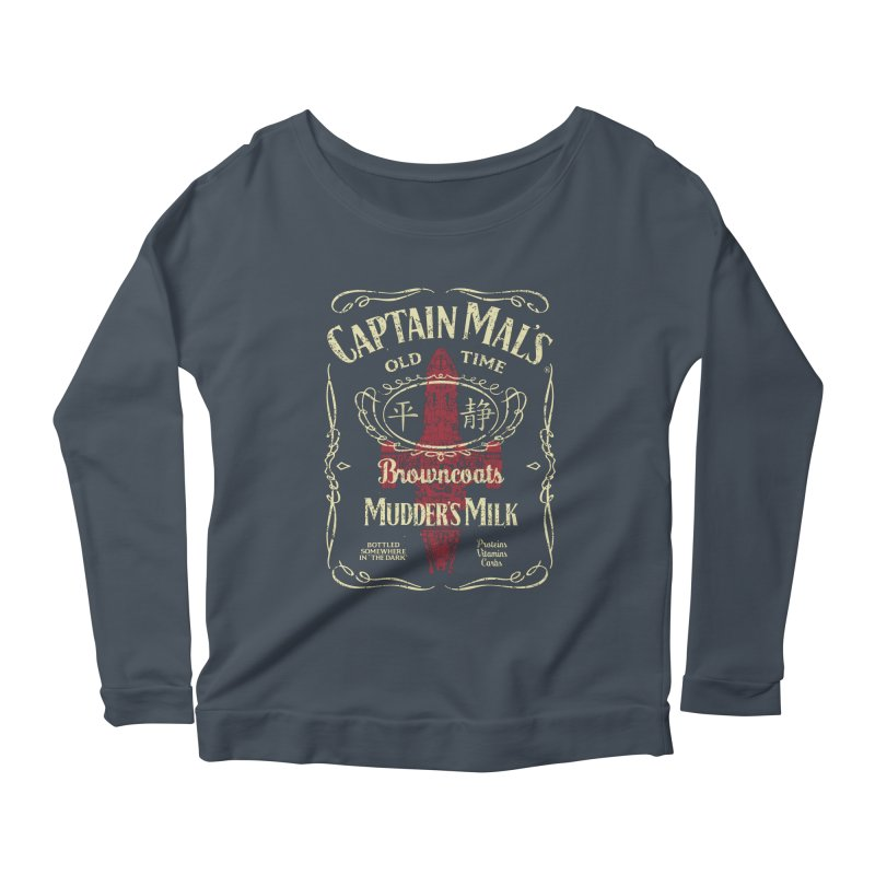 CAPTAIN MAL'S MUDDER'S MILK Women's Longsleeve Scoopneck  by karmadesigner's Tee Shirt Shop