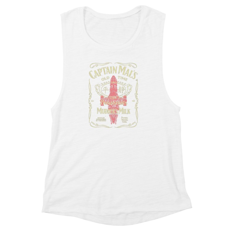 CAPTAIN MAL'S MUDDER'S MILK Women's Muscle Tank by karmadesigner's Tee Shirt Shop