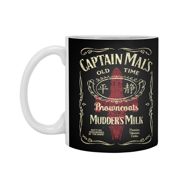 CAPTAIN MAL'S MUDDER'S MILK Accessories Mug by karmadesigner's Tee Shirt Shop