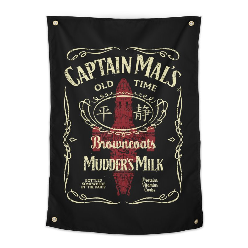 CAPTAIN MAL'S MUDDER'S MILK Home Tapestry by karmadesigner's Tee Shirt Shop