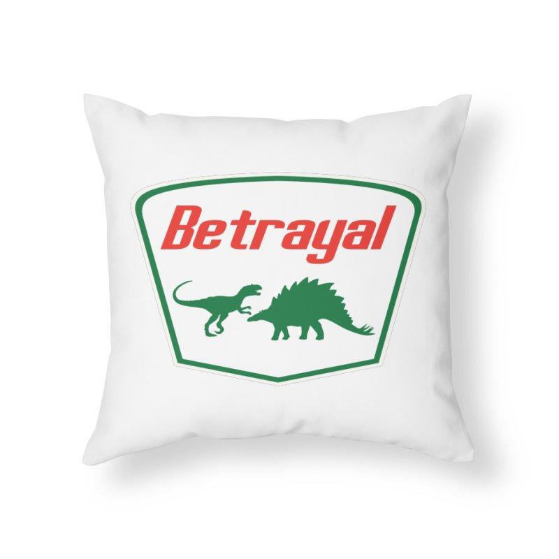 BETRAYAL Home Throw Pillow by karmadesigner's Tee Shirt Shop