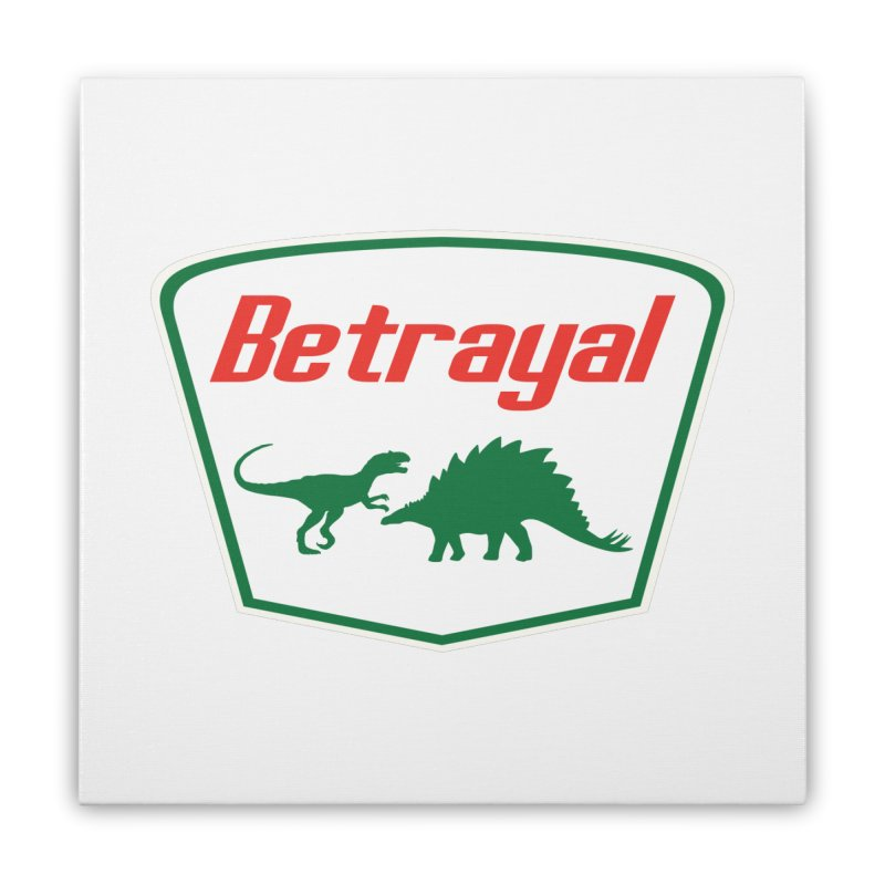 BETRAYAL Home Stretched Canvas by karmadesigner's Tee Shirt Shop