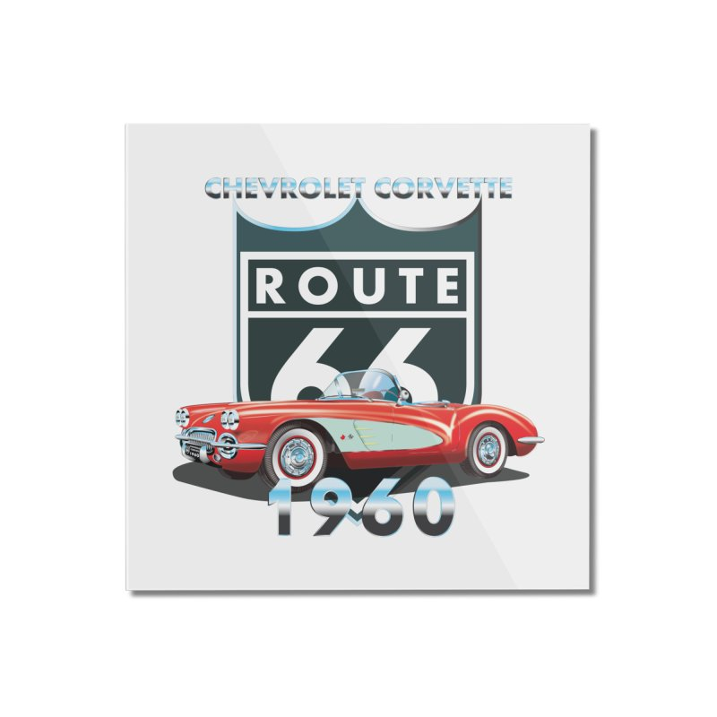 CHEVROLET CORVETTE 1960 Home Mounted Acrylic Print by karmadesigner's Tee Shirt Shop