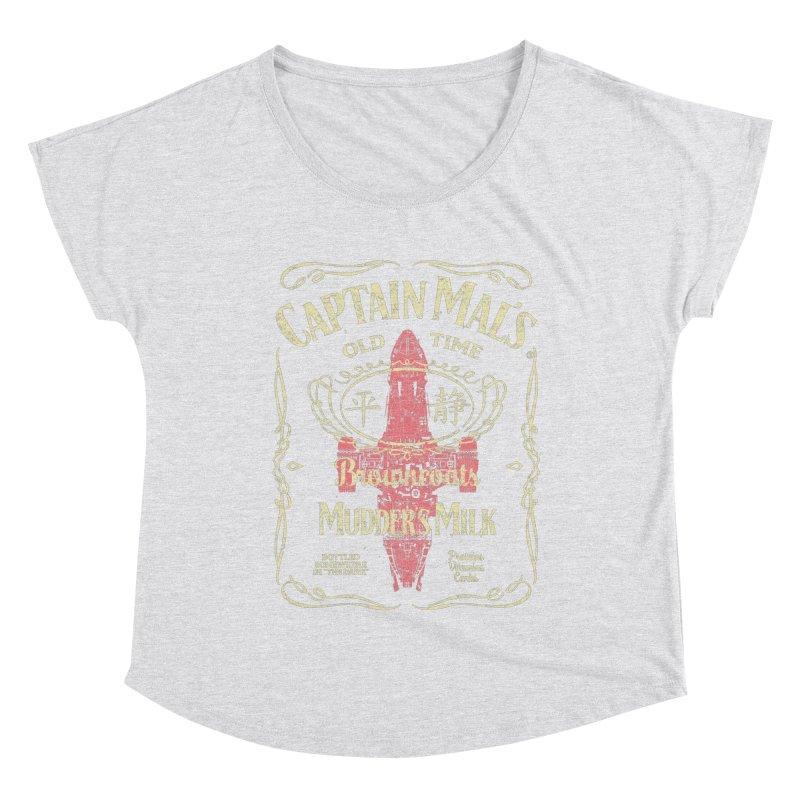 CAPTAIN MAL'S MUDDER'S MILK Women's Dolman Scoop Neck by karmadesigner's Tee Shirt Shop