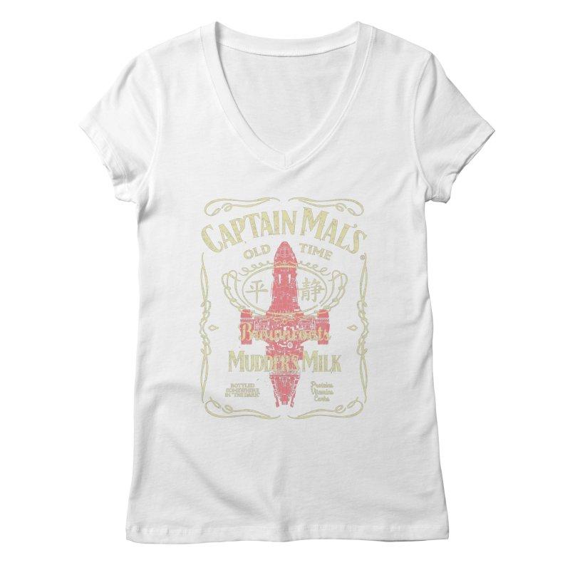 CAPTAIN MAL'S MUDDER'S MILK Women's Regular V-Neck by karmadesigner's Tee Shirt Shop