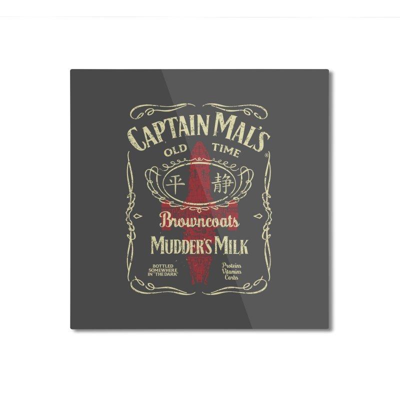 CAPTAIN MAL'S MUDDER'S MILK Home Mounted Aluminum Print by karmadesigner's Tee Shirt Shop