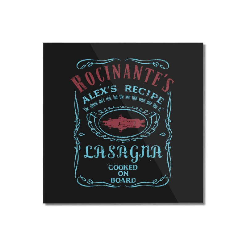 ROCINANTE'S ALEX LASAGNA Home Mounted Acrylic Print by karmadesigner's Tee Shirt Shop