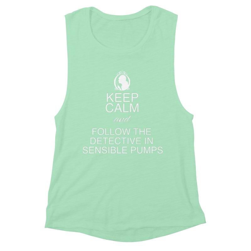 Portia Adams 'Keep Calm' Women's Muscle Tank by karmicangel's Artist Shop