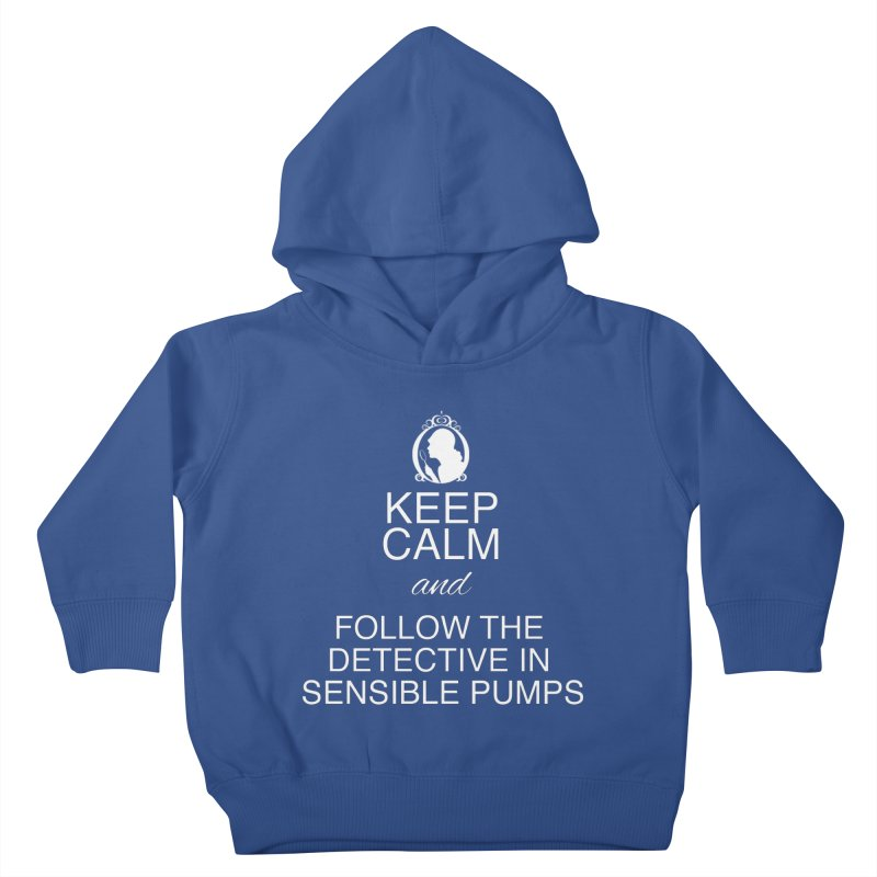 Portia Adams 'Keep Calm' Kids Toddler Pullover Hoody by karmicangel's Artist Shop