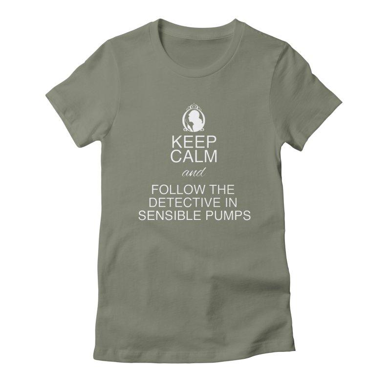 Portia Adams 'Keep Calm' Women's T-Shirt by karmicangel's Artist Shop