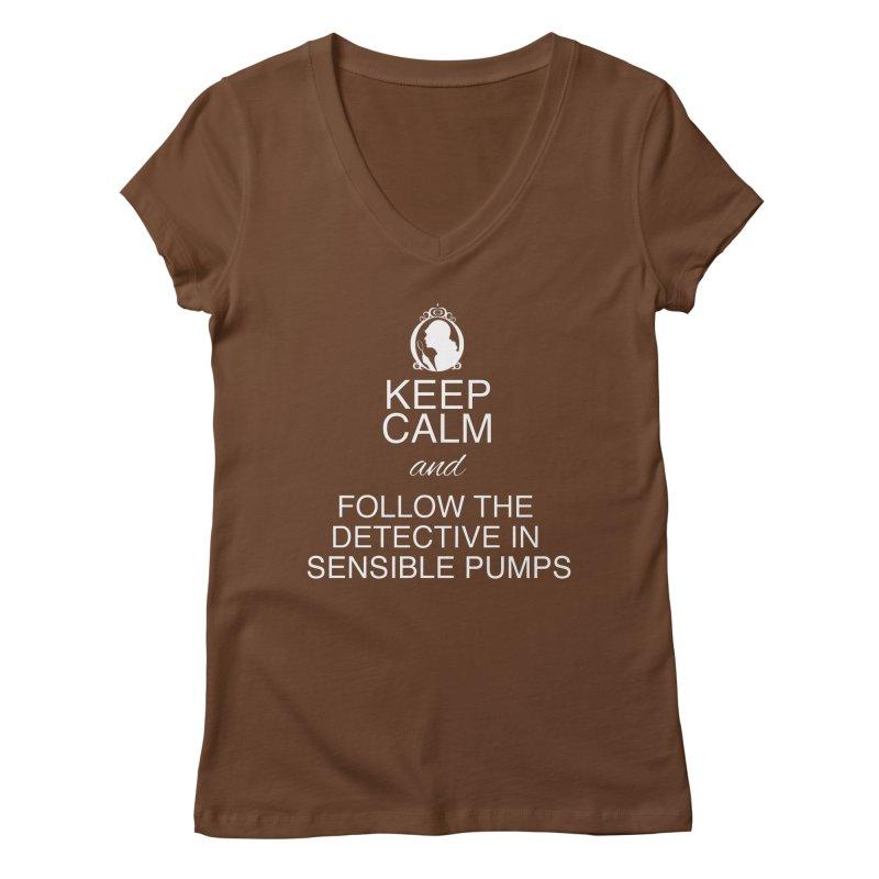 Portia Adams 'Keep Calm' Women's Regular V-Neck by karmicangel's Artist Shop