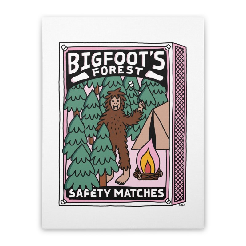 Bigfoot's Forest Safety Matches Home Stretched Canvas by Katdog