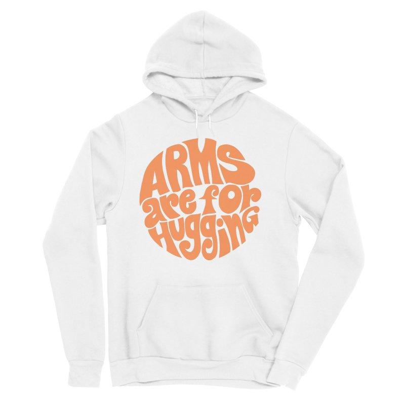 Arms are for hugging (orange) Men's Sponge Fleece Pullover Hoody by Kate Gabrielle's Artist Shop