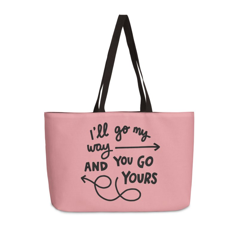 I'll go my way Accessories Weekender Bag Bag by Kate Gabrielle's Artist Shop