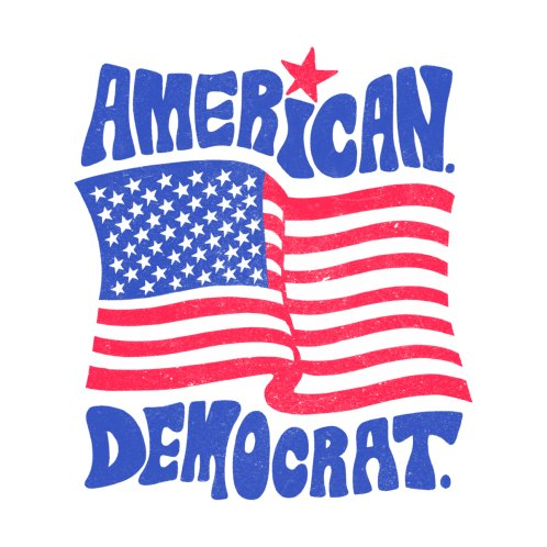 Design for American. Democrat.
