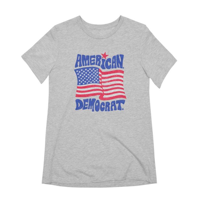 American. Democrat. Women's Extra Soft T-Shirt by Kate Gabrielle's Artist Shop