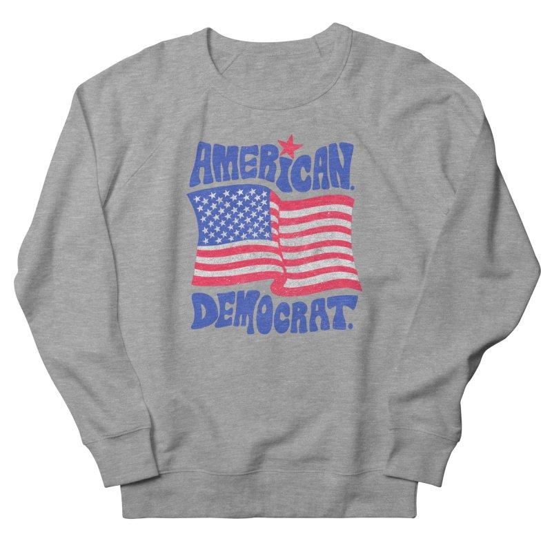 American. Democrat. Women's French Terry Sweatshirt by Kate Gabrielle's Artist Shop