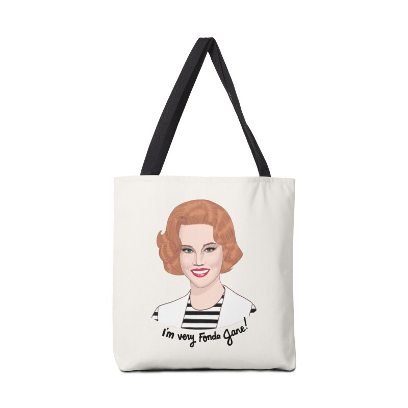 I'm very Fonda Jane! Accessories Tote Bag Bag by Kate Gabrielle's Artist Shop