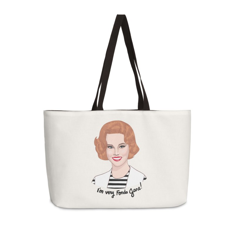 I'm very Fonda Jane! Accessories Weekender Bag Bag by Kate Gabrielle's Threadless Shop