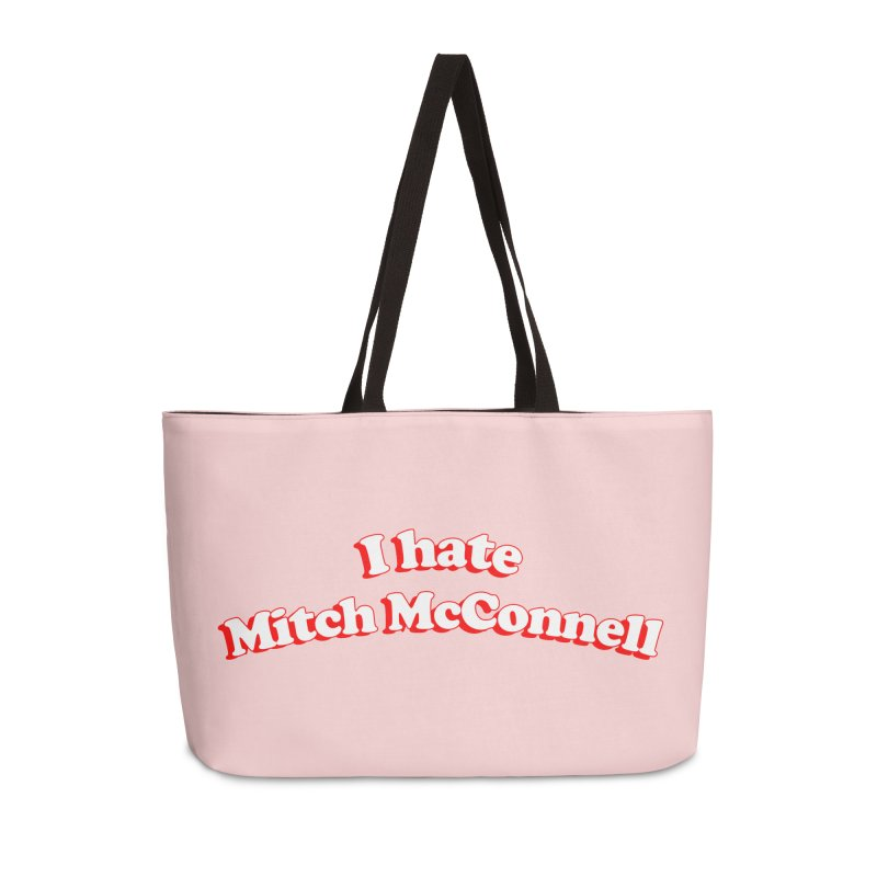 I hate Mitch McConnell Accessories Weekender Bag Bag by Kate Gabrielle's Threadless Shop