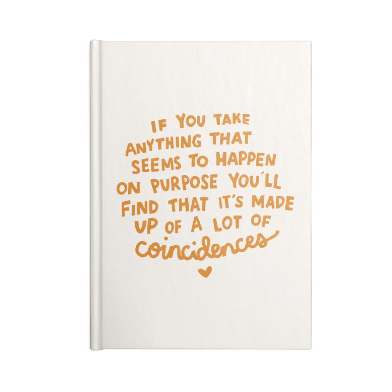 Coincidences Accessories Lined Journal Notebook by Kate Gabrielle's Threadless Shop